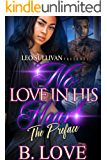 No Love in His Heart: The Preface