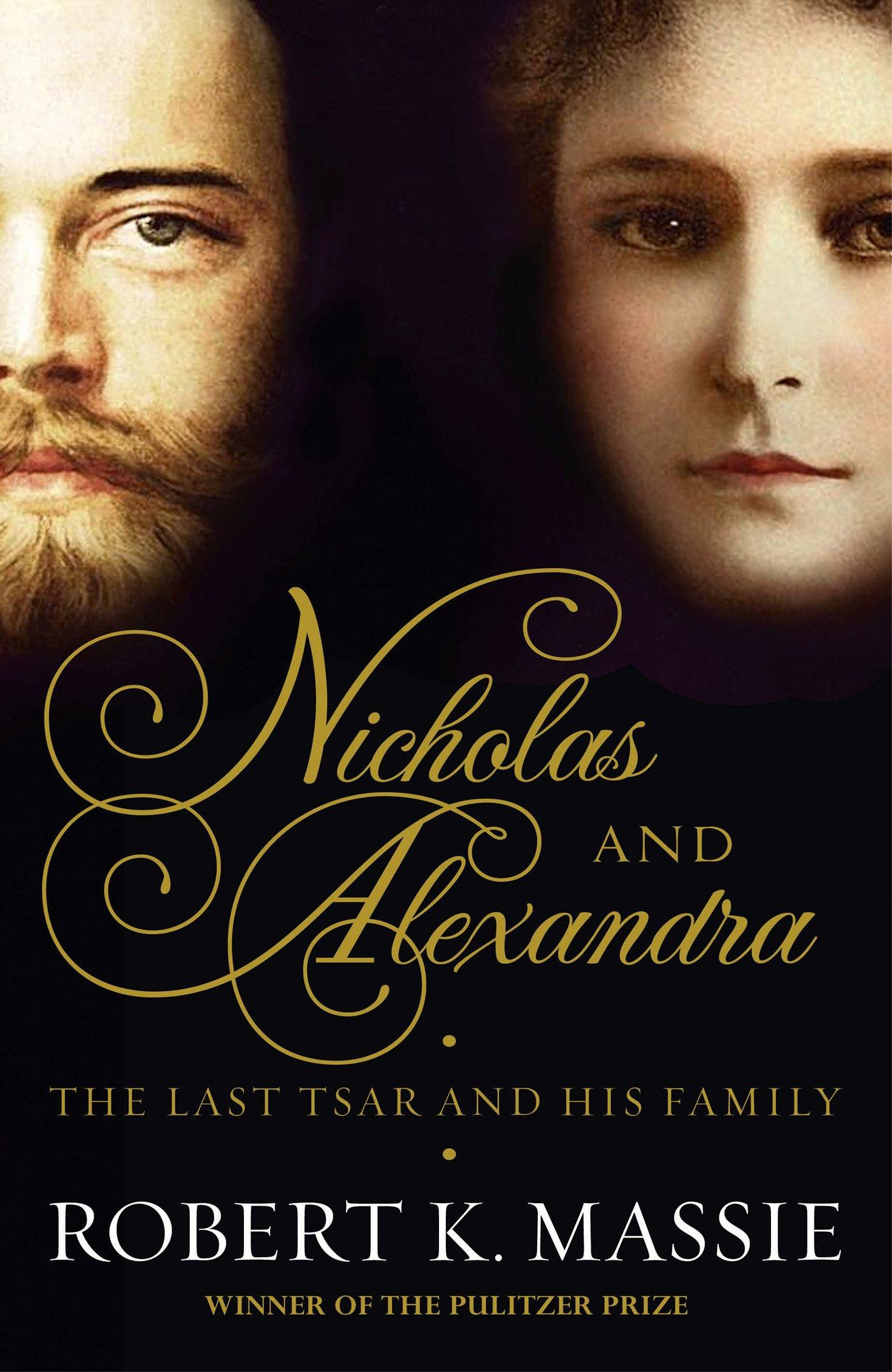 Nicholas And Alexandra: Robert K Massie: 9781908800268: Amazon: Books