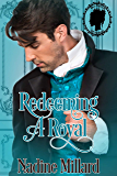 Redeeming A Royal (The Royals of Aldonia Book 3)