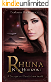 Rhuna: New Horizons (A Quest for Ancient Wisdom Book 4)