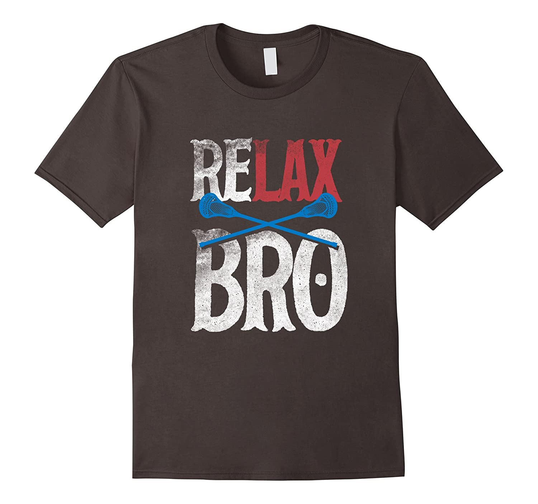 ReLAX Bro Lacrosse Lax Stick Ball Vintage T Shirt Mom Tee-CD