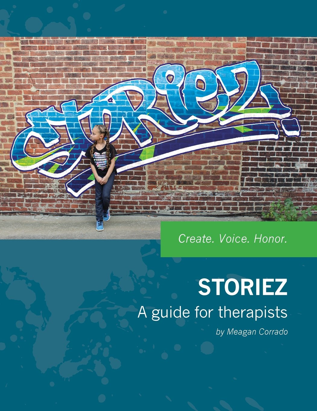 Storiez: A Guide for Therapists by Meagan Corrado