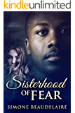 Sisterhood Of Fear: A Pair of New Adult Romantic Suspense Novellas