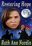 Restoring Hope (Native American Romance Series Book 1)