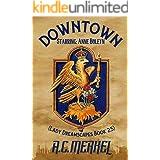 Downtown: Starring: Anne Boleyn (Lady Dreamscapes Book 2.5)