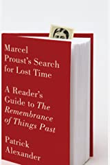 Marcel Proust's Search for Lost Time: A Reader's Guide to The Remembrance of Things Past Paperback