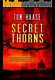 Secret of the Thorns: The Donavan Adventure Series, Volume 3 (Donavan Chronicles Book 1)