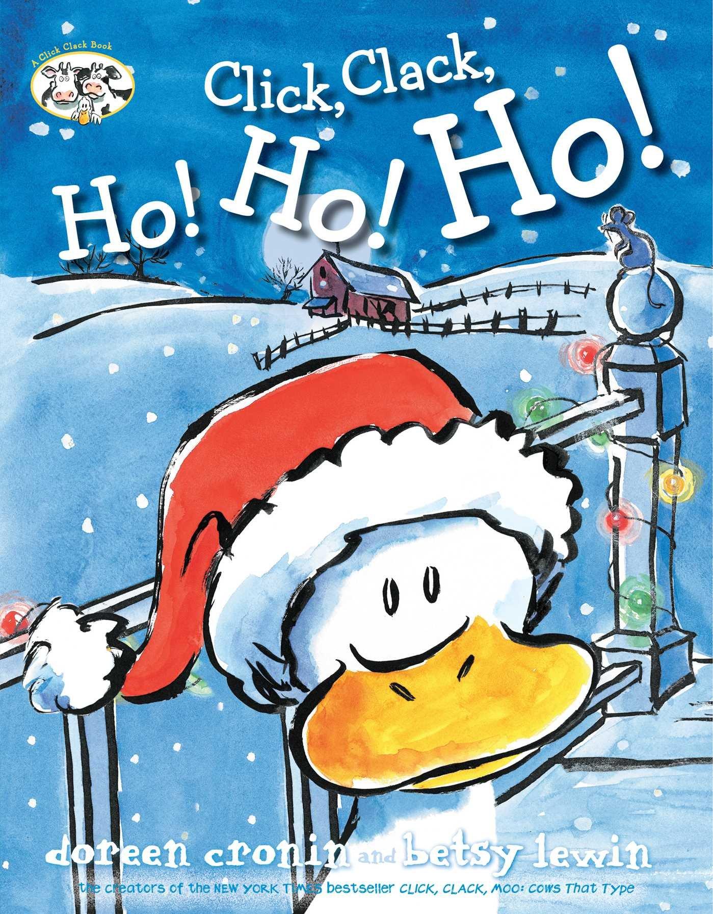 Click, Clack, Ho! Ho! Ho! by Doreen Cronin