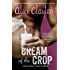 Cream of the Crop (The Hudson Valley Series Book 2)