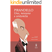 Uno, nessuno e centomila e Quaderni di Serafino Gubbio operatore (eNewton Classici)