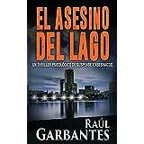 El asesino del lago: Un thriller psicológico de suspense y asesinatos (Misterios de Blue Lake nº 1) (Spanish Edition)