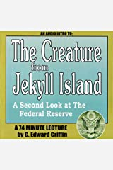 Audio - THE CREATURE FROM JEKYLL ISLAND - A Second Look at the Federal Reserve Audio CD