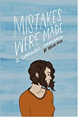Mistakes Were Made: a comedic romance (Greywater Chronicles Book 1) Kindle Edition