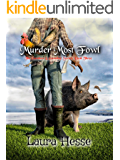 Murder Most Fowl (The Finale of the first three books in The Gumboot & Gumshoe Series - black comedy cozy detective): The Gumboot & Gumshoe Series: Book 3