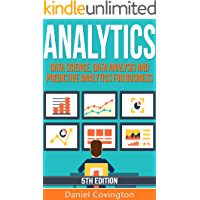 Analytics: Data Science, Data Analysis and Predictive Analytics for Business (English Edition)