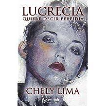 Lucrecia quiere decir perfidia (Spanish Edition) Jun 4, 2015