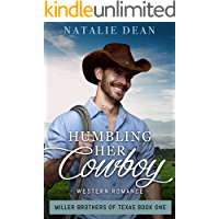 Humbling Her Cowboy: Western Romance (Miller Brothers of Texas Book 1)