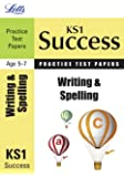 Writing and Spelling: Practice Test Papers (Letts Key Stage 1 Success)