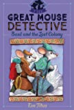 Basil and the Lost Colony (Great Mouse Detective)