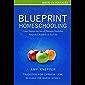 Blueprint Homeschooling: Como Planejar um Ano de Educação Domiciliar Adaptado à Realidade de Sua Vida