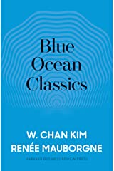 Blue Ocean Classics (English Edition) eBook Kindle