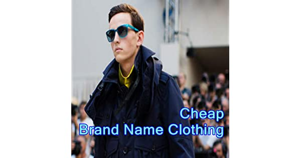 What are cheap brand name clothes?