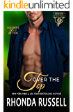 Over the Top (Ranger Security Book 2)