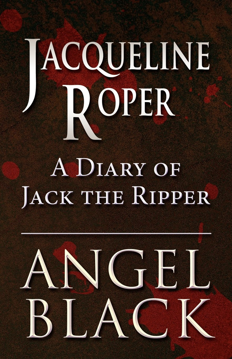 Jacqueline Roper: A Diary of Jack the Ripper ebook