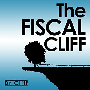 The Fiscal Cliff: How to Avoid Shut-Down
