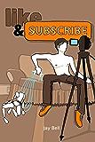 Like and Subscribe (English Edition)