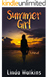 Summer Girl: A Novel