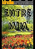 Entre mim (Portuguese Edition)