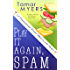 Play It Again, Spam (An Amish Bed and Breakfast Mystery with Recipes Book 7)