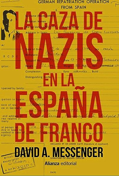 La caza de nazis en la España de Franco (El libro universitario ...
