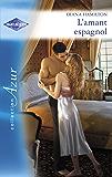 L'amant espagnol (Harlequin Azur)