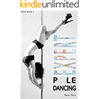 Expert Pole Dancing: For Fitness and Fun book cover