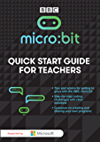 Micro:Bit – A Quick Start Guide for Teachers (English Edition)