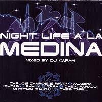 Night Life à la Medina (Mixed By DJ Karam)