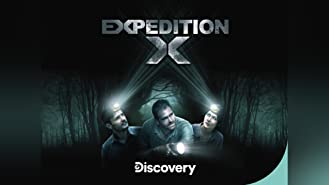 Expedition X Season 1