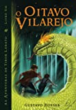 O Oitavo Vilarejo - Livro 1: Volume 1