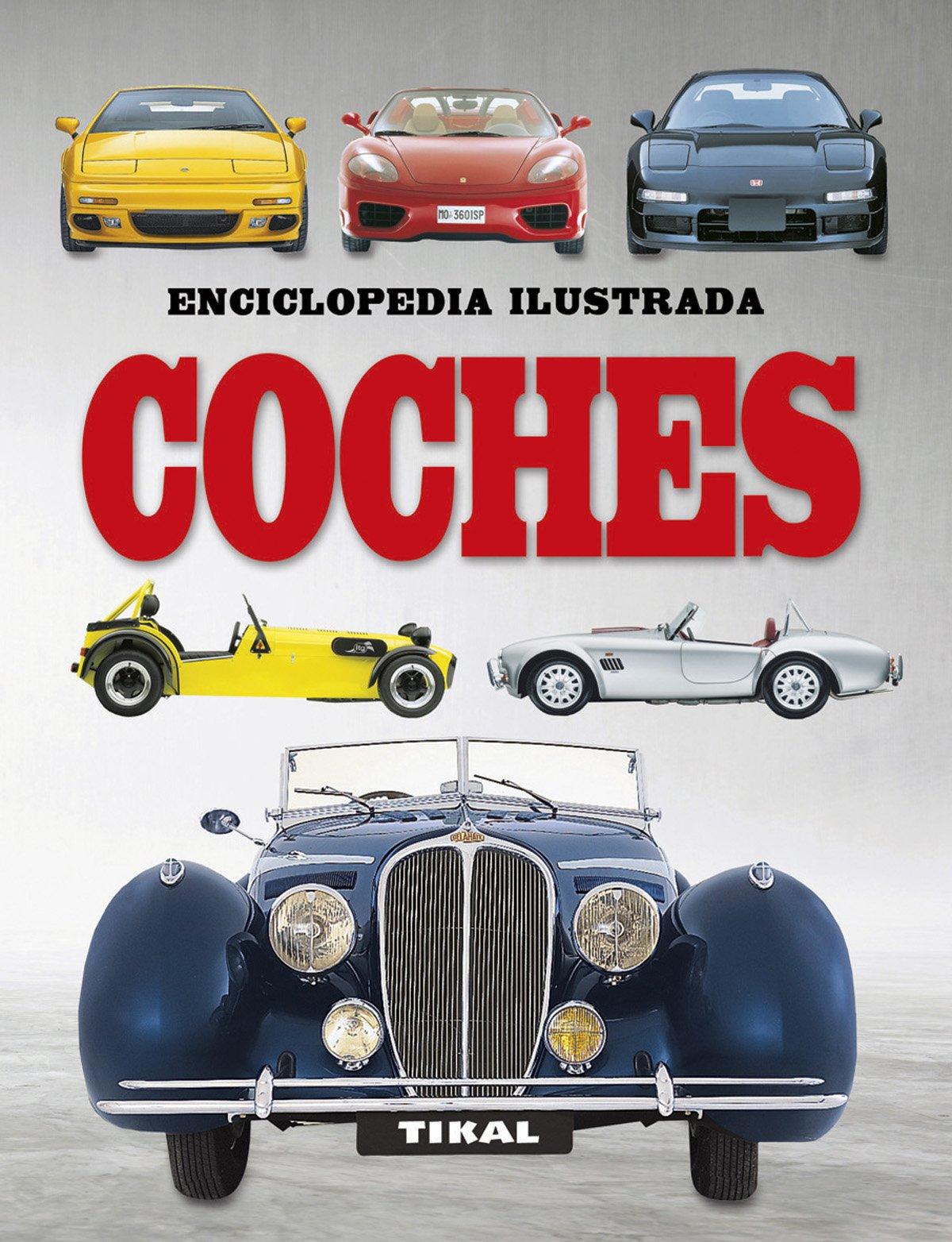 COCHES- ENCICLOPEDIA ILUSTRADA (Spanish) Paperback – 2016