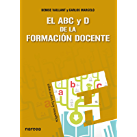 El ABC y D de la formación docente (Educación Hoy Estudios nº 134)