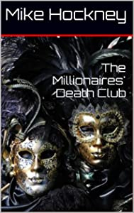 The Millionaires' Death Club (The Coded Series Book 2)