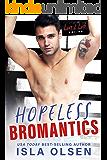 Hopeless Bromantics (Love & Luck Book 4)