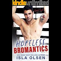 Hopeless Bromantics (Love & Luck Book 4) book cover