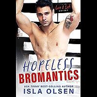 Hopeless Bromantics (Love & Luck Book 4) (English Edition)