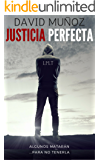 JUSTICIA PERFECTA