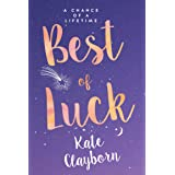 Best of Luck (Chance of a Lifetime Book 3)