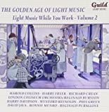 Golden Age of Light Music: Music While You Work 2
