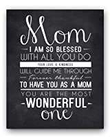 """Mom Quote Chalkboard, Unique Mom Gift, Mom Quote Sign, Mom Wall Art Print, Best Mom Gift, Gift for Mom, Mom Quotes from Daughter or Son, 8x10"""" by Ocean Drop Designs"""